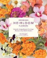 Growing Heirloom Flowers: Bring the...
