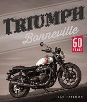 Triumph Bonneville: 60 Years