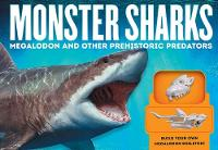 Monster Sharks: Megalodon and Other...