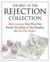 The Best of the Rejection Collection:...