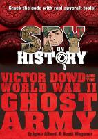 Spy on History: Victor Dowd and the...