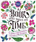 Book That Takes Its Time, A: An...