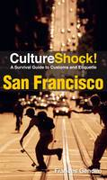 San Francisco: A Survival Guide to...