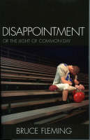 Disappointment: Or the Light of ...