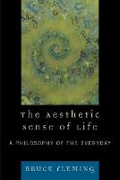 The Aesthetic Sense of Life: A...