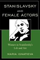 Stanislavsky and Female Actors: Women...