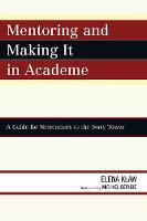 Mentoring and Making it in Academe: A...