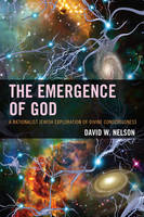 The Emergence of God: A Rationalist...