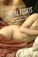 Sexual Essays: Gender, Desire, and...