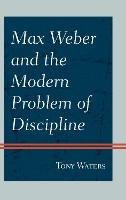 Max Weber and the Modern Problem of...