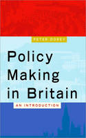 Policy Making in Britain: An...