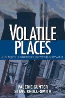 Volatile Places: A Sociology of...