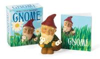 Wee Little Garden Gnome: A Tiny Bit...