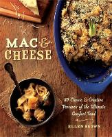 Mac & Cheese: More Than 80 Classic ...