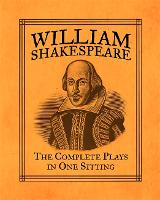 William Shakespeare: The Complete...