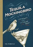 Tequila Mockingbird