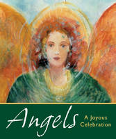 Angels: A Joyous Celebration
