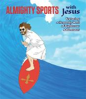 Almighty Sports with Jesus: Featuring...