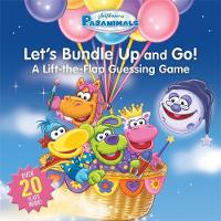 Pajanimals: Let's Bundle Up and Go!: ...