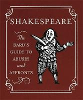 Shakespeare: The Bard's Guide to...