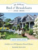 50 Great Bed & Breakfasts and Inns:...