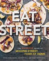 Eat Street: The Manbque Guide to...