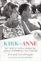 Kirk and Anne: Letters of Love,...