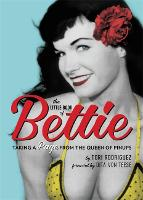 The Little Book of Bettie: Taking a...