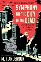 Symphony for the City of the Dead:...