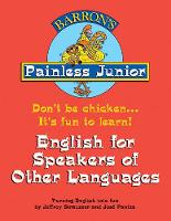Painless Junior English for Speakers...