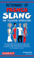 Dictionary of French slang and...