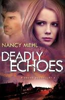 Deadly Echoes