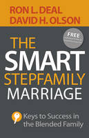 The Smart Stepfamily Marriage: Keys ...