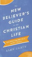 The New Believer's Guide to the...