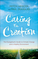 Caring for Creation: The ...