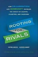 Rooting for Rivals: How Collaboration...