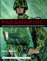 Paramarine!: Uniforms and Equipment ...