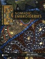 Nomadic Embroideries: India's Tribal...