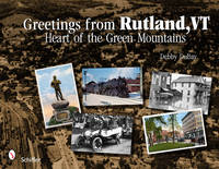 Greetings from Rutland VT: Heart of...