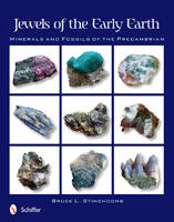 Jewels of the Early Earth: Minerals...