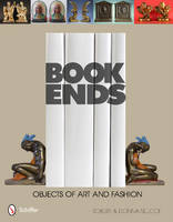 Bookends: Objects of Art and Fashion