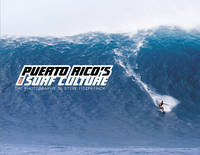 Puerto Rico's Surf Culture: The...