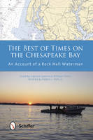The Best of Times on the Chesapeake...