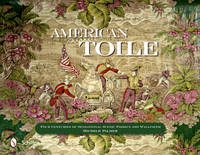 American Toile: Four Centuries of...