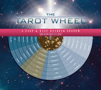 The Tarot Wheel: A Fast and Easy...