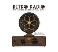 Retro Radio: Six Decades of Design...