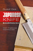 Japanese Knife Sharpening: With...