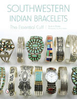 Southwestern Indian Bracelets: The...