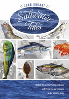 Saltwater Tales: Offshore, Bay & Surf...