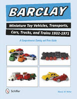 Barclay Miniature Toy Vehicles,...